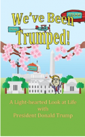 We've Been Trumped Cover